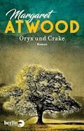 Oryx und Crake - Margaret Atwood - E-Book