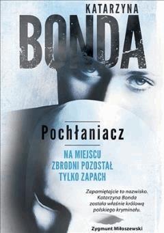 Pochłaniacz - Katarzyna Bonda - ebook