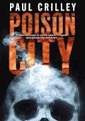 Poison City - Paul Crilley - ebook