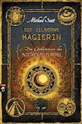 Die Geheimnisse des Nicholas Flamel - Die silberne Magierin - Michael Scott - E-Book