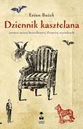 Dziennik kasztelana - Evžen Boček - ebook