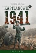 Kapitanowie 1941 - Tomasz Stężała - ebook