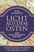 Licht aus dem Osten - Peter Frankopan - E-Book