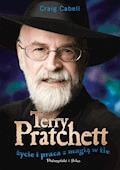 Terry Pratchett. Życie i praca z magią w tle - Craig Cabell - ebook