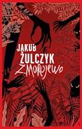 Zmorojewo - Jakub Żulczyk - ebook