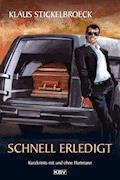 Schnell erledigt - Klaus Stickelbroeck - E-Book