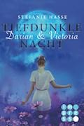 Darian & Victoria 3: Tiefdunkle Nacht - Stefanie Hasse - E-Book