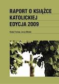 Raport o książce katolickiej 2009 - Jerzy Wolak, Kuba Frołow - ebook