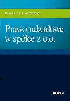 Prawo udziałowe w spółce z o.o. - Paweł Zdanikowski - ebook