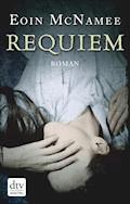 Requiem - Eoin McNamee - E-Book