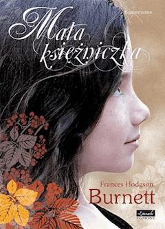 Mała księżniczka. Seria romantyczna - Frances Hodgson Burnett - ebook