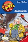 Kommissar Kugelblitz 15. Rauchsignale - Ursel Scheffler - E-Book