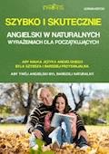 Szybko i skutecznie - Angielski w naturalnych wyrażeniach dla początkujących - Adrian Ksycki - ebook