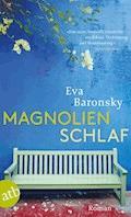 Magnolienschlaf - Eva Baronsky - E-Book