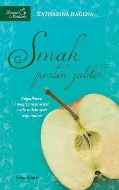 Smak pestek jabłek - Katharina Hagena - ebook