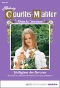 Hedwig Courths-Mahler - Folge 107 - Hedwig Courths-Mahler - E-Book