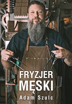 Fryzjer Męski Adam Szulc Ebook Legimi Online
