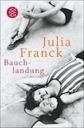 Bauchlandung - Julia Franck - E-Book