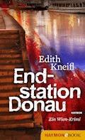 Endstation Donau - Edith Kneifl - E-Book