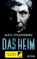 Das Heim - Mats Strandberg - E-Book