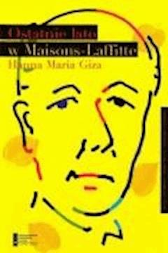 Ostatnie lato w Maisons Laffitte - Hanna Maria Giza - ebook