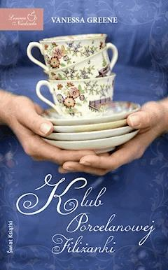 Klub Porcelanowej Filiżanki - Vanessa Greene - ebook