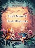 Antoś Mrówek i Hania Biedronka - Włodzimierz Malczewski - ebook