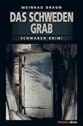 Das Schwedengrab - Meinrad Braun - E-Book