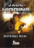 Rozpoznać wilka - Jack Higgins - ebook
