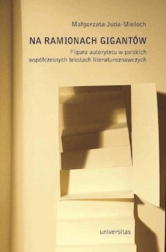 Na ramionach gigantów - Małgorzata Juda-Mieloch - ebook