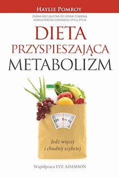 Dieta przyspieszająca metabolizm - Haylie Pomroy - ebook