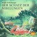 Der Schatz der Nibelungen - Ralph Erdenberger - Hörbüch