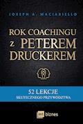 Rok coachingu z Peterem Druckerem - Joseph A. Maciariello - ebook