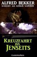 Kreuzfahrt ins Schattenreich - Alfred Bekker - E-Book