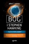 Bóg i Stephen Hawking. Czyj to w końcu projekt? - John C. Lennox - ebook