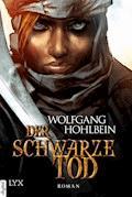 Die Chronik der Unsterblichen - Der schwarze Tod - Wolfgang Hohlbein - E-Book