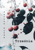 Trześnia - Janusz Gołda - ebook