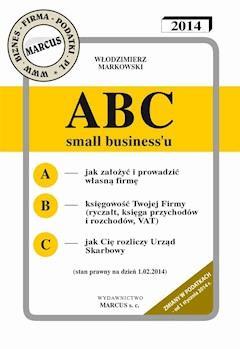 ABC small business'u 2014 - Włodzimierz Markowski - ebook