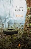 Fosa - Sylwia Siedlecka - ebook