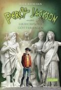 Percy Jackson erzählt: Griechische Göttersagen - Rick Riordan - E-Book