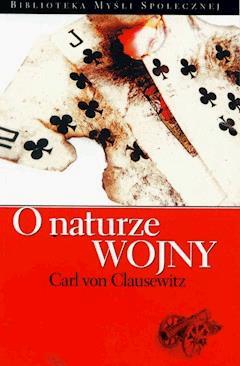O naturze wojny - Carl von Clausewitz - ebook