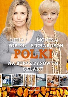 Polki na bursztynowym szlaku - Monika Richardson - ebook