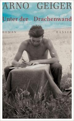 Unter der Drachenwand - Arno Geiger - E-Book