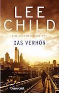 Das Verhör - Lee Child - E-Book