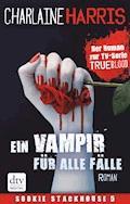 Ein Vampir für alle Fälle - Charlaine Harris - E-Book