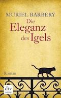 Die Eleganz des Igels - Muriel Barbery - E-Book