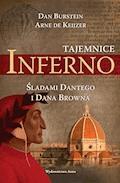 Tajemnice Inferno. Śladami Dantego i Dana Browna - Dan Burstein, Arne De Keijzer - ebook