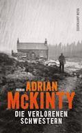 Die verlorenen Schwestern - Adrian McKinty - E-Book