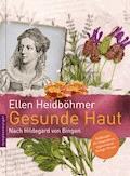 Gesunde Haut - Ellen Heidböhmer - E-Book