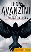 Nie wieder sollst du lügen - Lena Avanzini - E-Book